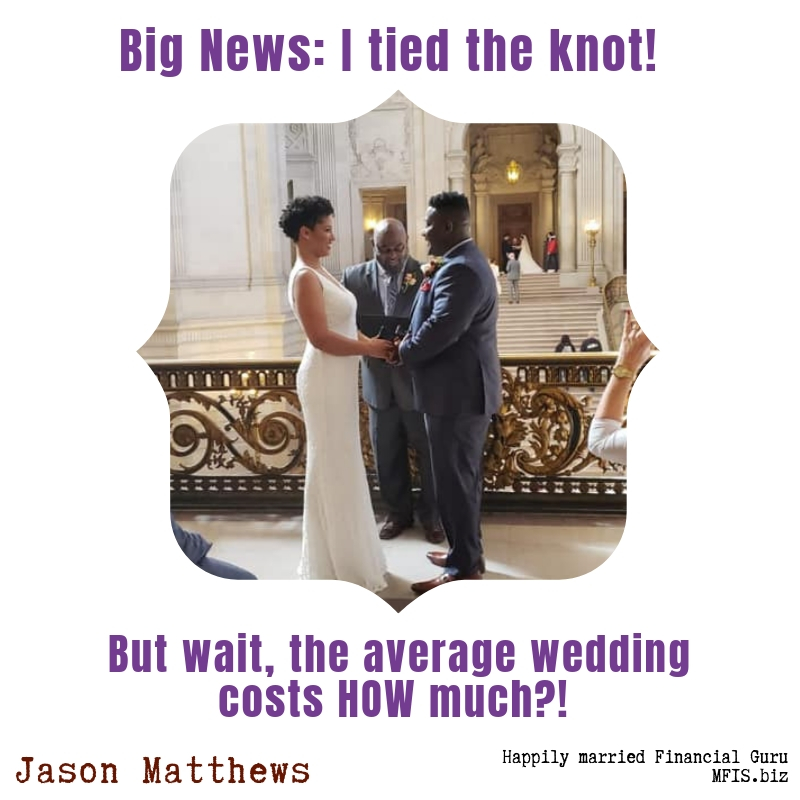 Big News: I Tied The Knot! But Wait, The Average Wedding