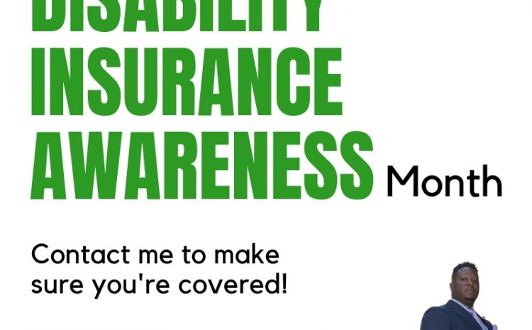 May is Disability Insurance Awareness Month – are you prepared?