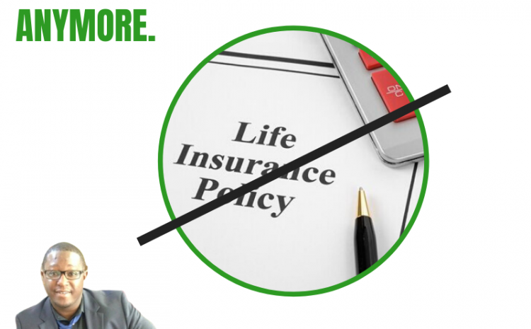 What you should do when you don't need your life insurance anymore.